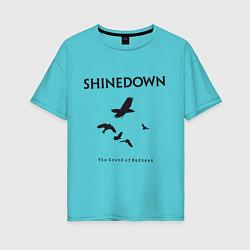 Футболка оверсайз женская Shinedown: Sound of Madness цвета бирюзовый — фото 1