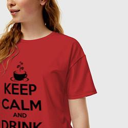 Футболка оверсайз женская Keep Calm & Drink Coffee цвета красный — фото 2